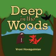Cover art for DEEP IN THE WOODS