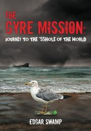Cover art for The Gyre Mission: Journey to the *sshole of the World