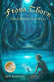 Book Cover for FIONA THORN AND THE CARAPACEM SPELL
