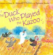 Book Cover for THE DUCK WHO PLAYED THE KAZOO
