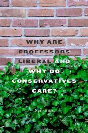 Cover art for WHY ARE PROFESSORS LIBERAL AND WHY DO CONSERVATIVES CARE?