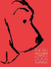 Cover art for THE BIG <i>NEW YORKER</i> BOOK OF DOGS