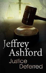 Book Cover for JUSTICE DEFERRED
