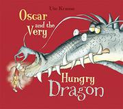 Book Cover for OSCAR AND THE VERY HUNGRY DRAGON