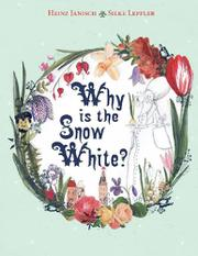 Cover art for WHY IS THE SNOW WHITE?