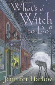 Book Cover for WHAT'S A WITCH TO DO?