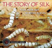 Book Cover for THE STORY OF SILK