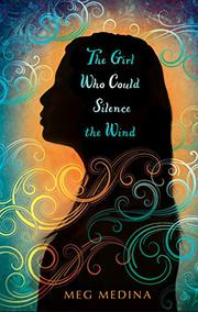 Book Cover for THE GIRL WHO COULD SILENCE THE WIND