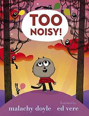 Book Cover for TOO NOISY!