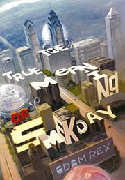 Book Cover for THE TRUE MEANING OF SMEKDAY