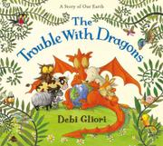 Cover art for THE TROUBLE WITH DRAGONS