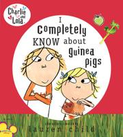 Book Cover for I COMPLETELY KNOW ABOUT GUINEA PIGS