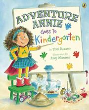 Book Cover for ADVENTURE ANNIE GOES TO KINDERGARTEN