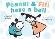 Book Cover for PEANUT AND FIFI HAVE A BALL