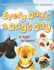 Book Cover for EVERY DAY'S A DOG DAY: A YEAR IN POEMS