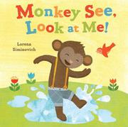 Book Cover for MONKEY SEE, LOOK AT ME!
