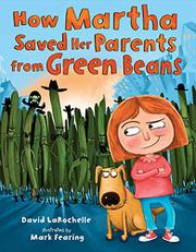 Book Cover for HOW MARTHA SAVED HER PARENTS FROM GREEN BEANS