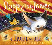 Book Cover for SKIPPYJON JONES CIRQUE DE OLÉ