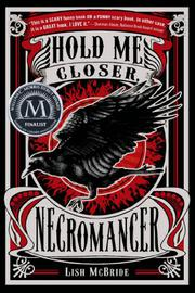Book Cover for HOLD ME CLOSER, NECROMANCER