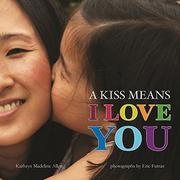 Cover art for A KISS MEANS I LOVE YOU
