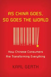 Book Cover for AS CHINA GOES, SO GOES THE WORLD
