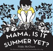 Book Cover for MAMA, IS IT SUMMER YET?