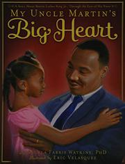 Book Cover for MY UNCLE MARTIN'S BIG HEART