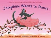 Cover art for JOSEPHINE WANTS TO DANCE