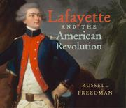 Book Cover for LAFAYETTE AND THE AMERICAN REVOLUTION