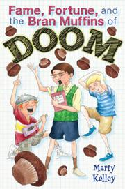 Book Cover for FAME, FORTUNE, AND THE BRAN MUFFINS OF DOOM