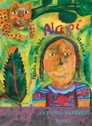 Book Cover for NAPÍ FUNDA UN PUEBLO/NAPÍ MAKES A VILLAGE