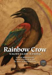 Book Cover for RAINBOW CROW / NAGWEYAABI-AANDEG