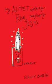 Book Cover for MY ALMOST CERTAINLY REAL IMAGINARY JESUS