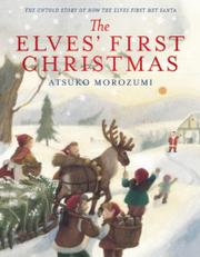 Cover art for THE ELVES' FIRST CHRISTMAS
