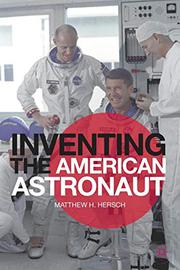 Cover art for INVENTING THE AMERICAN ASTRONAUT