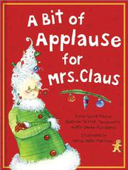 Book Cover for A BIT OF APPLAUSE FOR MRS. CLAUS