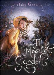 Book Cover for TILLY'S MOONLIGHT GARDEN
