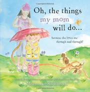 Cover art for OH, THE THINGS MY MOM WILL DO...