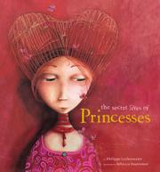 Cover art for THE SECRET LIVES OF PRINCESSES
