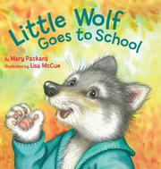 Cover art for LITTLE WOLF GOES TO SCHOOL