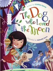 Cover art for THE DOG WHO LOVED THE MOON