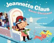 Cover art for JEANNETTE CLAUS SAVES CHRISTMAS