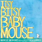 Book Cover for ITSY-BITSY BABY MOUSE