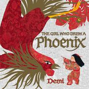 Cover art for THE GIRL WHO DREW A PHOENIX