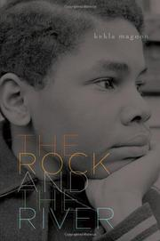 Book Cover for THE ROCK AND THE RIVER