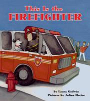 Book Cover for THIS IS THE FIREFIGHTER