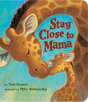 Book Cover for STAY CLOSE TO MAMA