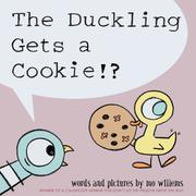 Book Cover for THE DUCKLING GETS A COOKIE!?
