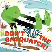 Cover art for DON'T SQUISH THE SASQUATCH!