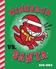 Book Cover for DINOSAUR VS. SANTA